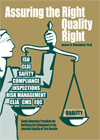 Assuring the Right Quality Right